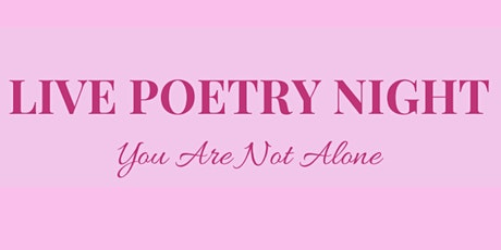 You Are Not Alone - Live Poetry Night in support of RISE tickets