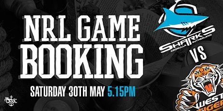 Sat 30th May 5.15pm Sharks v West Tigers Game tickets