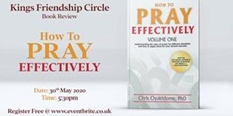 How to Pray Effectively Book Review tickets