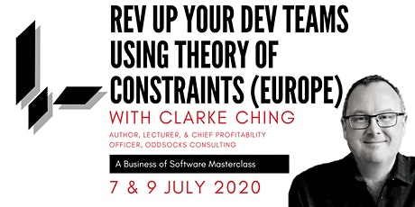 Rev Up Your Dev Teams Using Theory Of Constraints with Clarke Ching (Europe): A BoS Online Masterclass tickets