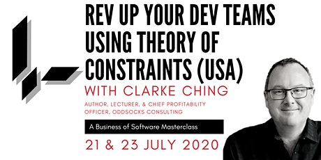 Rev Up Your Dev Teams Using Theory Of Constraints with Clarke Ching (USA): A BoS Online Masterclass tickets