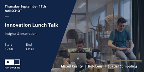 Mixed Reality Innovation Lunch Talk - Aarschot tickets