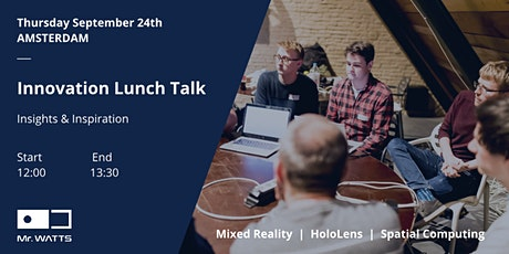 Mixed Reality Innovation Lunch Talk - Amsterdam tickets