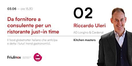 Da fornitore a consulente per un ristorante just in time - Longino&Cardenal biglietti
