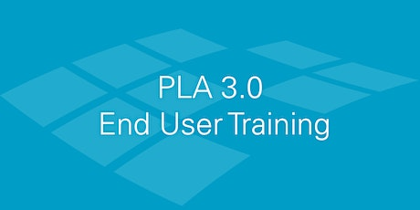 PLA 3.0 End User Training - Wed, June 24 tickets