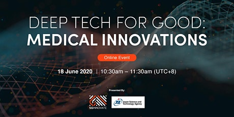Deep Tech for Good: Medical Innovations [Online Event] tickets