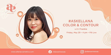 Live: #AskEllana Color & Contour  tickets