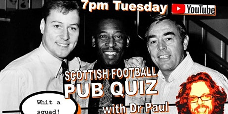 Scottish Football Quiz hosted by Dr Paul tickets