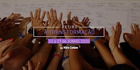 Retiro a Transformação tickets