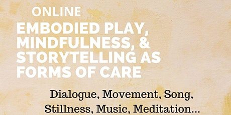 Embodied Play, Care & Meditation tickets