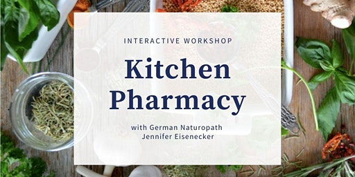 Create Your Own Kitchen Pharmacy