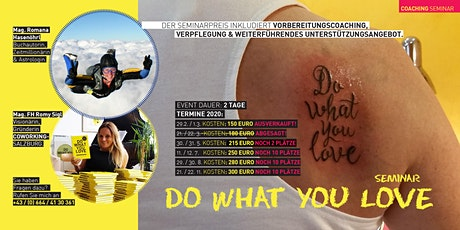 3. Do What You Love Seminar - Salzburg Tickets