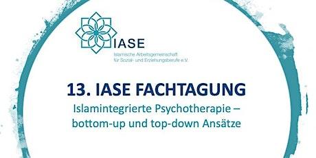 13. IASE Fachtagung: Islamintegrierte Psychotherapie - bottom-up und top-down Ansätze tickets