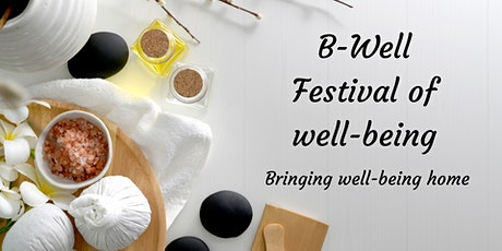 B-Well Festival of Well-being tickets
