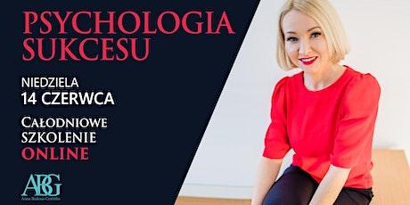 PSYCHOLOGIA SUKCESU - Całodniowe szkolenie ONLINE tickets
