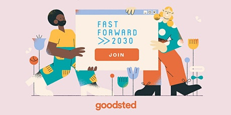 Fast Forward 2030 Virtual: Supporting Impact Founders tickets