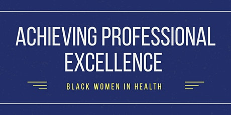 Achieving Professional Excellence tickets