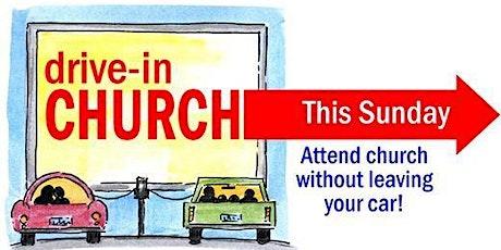 Drive In Praise Service tickets