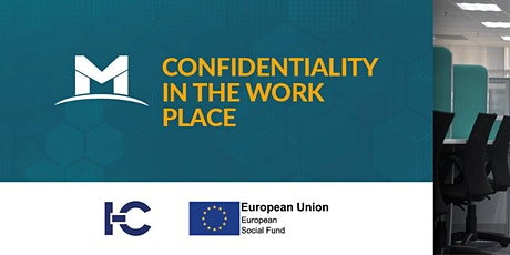 Fully Funded! Confidentiality in the Work Place tickets