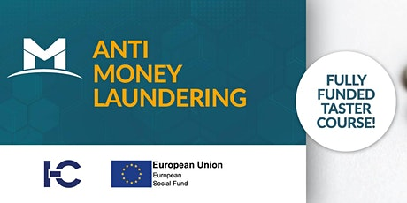 Fully Funded! Anti Money Laundering. tickets