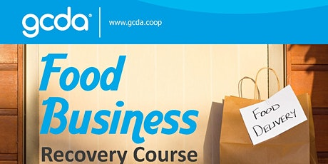 Food Business Recovery Course- 2 sessions  Wed.1st July & Friday 3rd July tickets