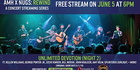 Unlimited Devotion - AMH x nugs.net Rewind from 6/1/19 tickets