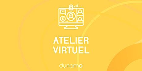 Atelier virtuel de Dynamo billets