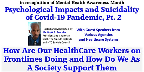 SISFI Psychological Impacts Suicidality of Covid-19 Pandemic Virtual Forum2 tickets