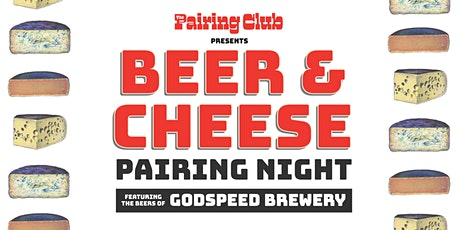 Beer & Cheese Pairing Night - ft. Godspeed Brewery tickets