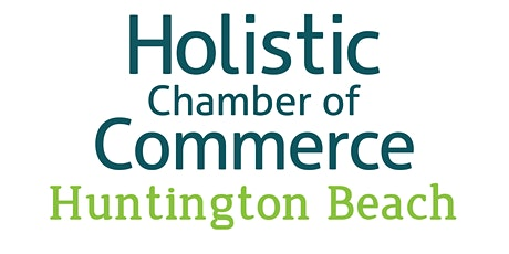 Online Holistic Chamber of Commerce of Huntington Beach - Monthly Meeting tickets