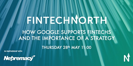 How Google supports FinTechs and the importance of a strategy billets