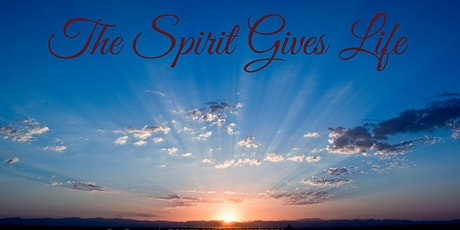 The Spirit Gives Life tickets