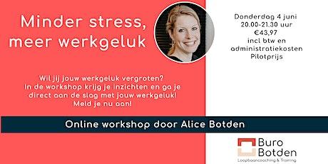 Workshop 'minder stress, meer werkgeluk' tickets