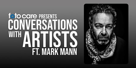 Conversations with Artists Series: Featuring Mark Mann tickets