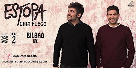 ESTOPA presenta Gira Fuego en Bilbao entradas