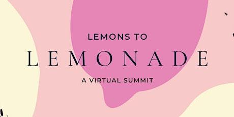 Lemons to Lemonade Virtual Summit tickets