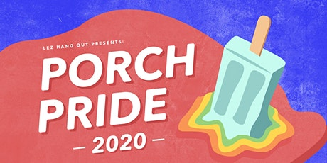 Porch Pride 2020 tickets