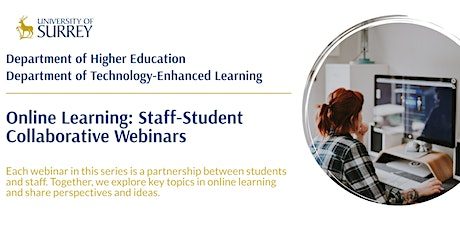 Rethinking Learning in an Online World: A Student Perspective tickets