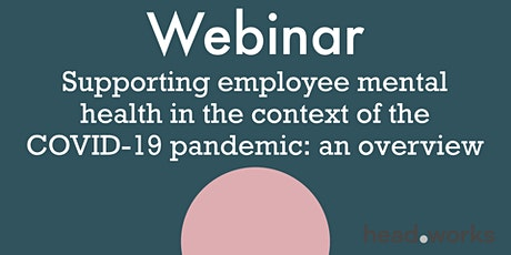Supporting employee mental health in the context of the COVID-19 pandemic: tickets