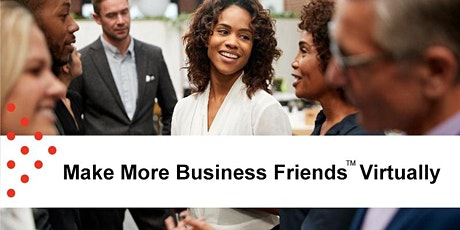 Make More Business Friends Virtually | let's connect and talk business tickets