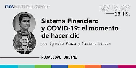 Sistema Financiero y COVID-19: el momento de hacer clic entradas