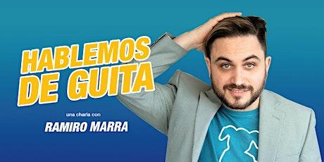 Hablemos de Guita con Ramiro Marra entradas