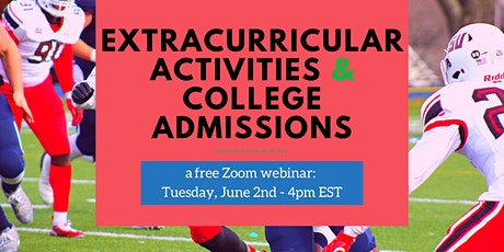 Extracurricular Activities & College Admissions tickets