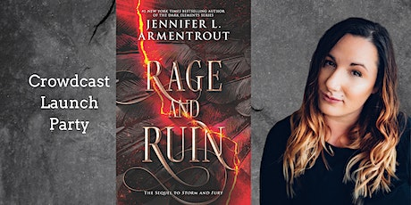 Jennifer Armentrout Rage And Ruin Launch on Crowdcast tickets