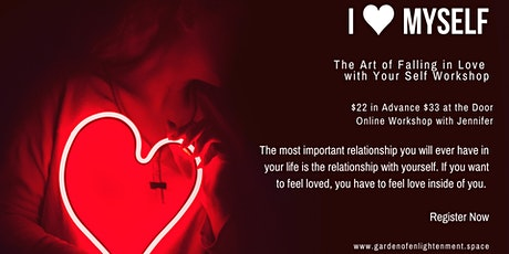 I ❤ MYSELF: The Art of Falling in Love with Your Self Workshop tickets