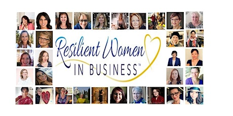 Surrey (Cloverdale) -  ONLINE ZOOM Resilient Women In Business Networking tickets