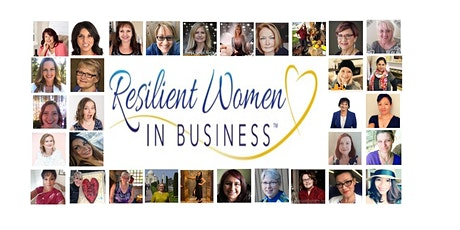Coquitlam - (ZOOM MEETING) Resilient Women In Business Networking event tickets