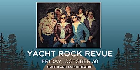 Yacht Rock Revue - TO BE RESCHEDULED tickets