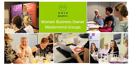 Free Taster of ONLE Boardroom's Women Business Owner Mastermind Groups - Live & Interactive Zoom WebConference tickets