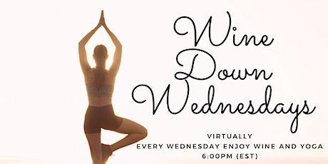 Wine Down Wednesdays w/ Yoga tickets